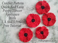 Crochet Flowers Easy Crochet Pattern: Quick And Easy One Piece Poppy Flower Appliques With 4 And 5 Petals - Crafting Happiness - One Piece Crochet Pattern Quick And Easy Poppy Flower Appliques With 4 And 5 Petals Illustrated Tutorial Crochet Poppy Free Pattern, Crochet Flower Patterns, Flower Applique, Free Crochet, Crochet Appliques, Crochet Ideas, Learn Crochet, Doilies Crochet, Flower Crochet