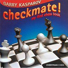 : My First Chess Book (Everyman Chess), a book by Garry Kasparov Best Chess Strategy, Chess Strategies, Used Books, My Books, Book Club Snacks, Chess Puzzles, Garry Kasparov, Chess Books, How To Play Chess