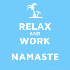 relax & work • Namaste • Yoga Laptop Asanas