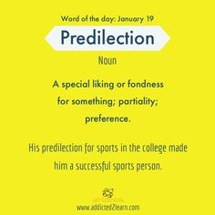 Predilection: Fondness, Liking The post Predilection: Fondness, Liking appeared first on Woman Casual. Interesting English Words, Unusual Words, Weird Words, Rare Words, Learn English Words, Advanced English Vocabulary, English Vocabulary Words, English Phrases, English Idioms