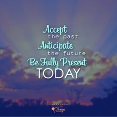 Be Fully Present Today! Find more great #inspiration and #quotes at Loving on Me!