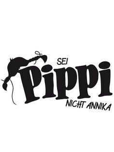 Holz Stempel Sei Pippi nicht Anika