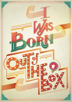 I was born out of the box |  Olivia Ariferiani | Funny type LOL | Typography Mania #194 | Abduzeedo