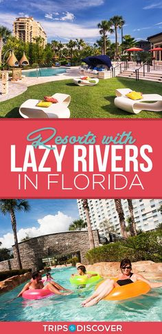 10 Best Resorts with Lazy Rivers in Florida