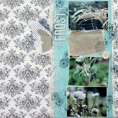 frosty Layout :) scrapperia: Frost