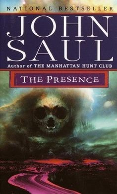The Presence. By John Saul.Call # F SAU