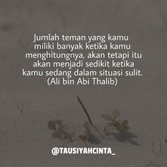 Quotes Rindu, Quotes From Novels, Mood Quotes, Funny Quotes, Life Quotes, Islamic Love Quotes, Muslim Quotes, Ali Bin Abi Thalib, Moslem