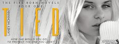 The Book Junkie's Reads . . .: Cover Reveal - Tied (Fire Born #1) by Laney…