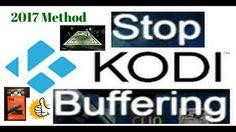 STOP ALL BUFFERING ON KODI !!!!HOW TO STOP KODI BUFFERING - FAST AND EAS...