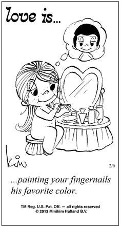 Love Is...painting your fingernails his favorite color
