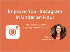 Improve Your Instagram In Under an Hour