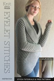 DiaryofaCreativeFanatic: Needlecrafts - Knitting Stitch Primer, Eyelet Stitch