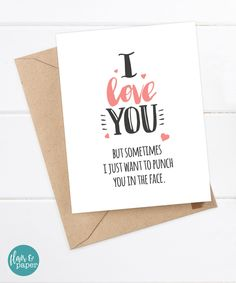 Funny Boyfriend Card - Funny Girlfriend Card - Quirky Snarky Card by FlairandPaper on Etsy. http://etsy.me/2ePennm