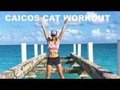 NEW TRAVEL ROUTINE: Caicos Cat Workout
