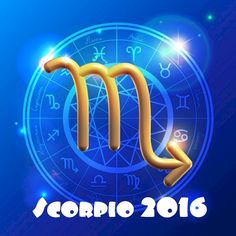 Scorpio Horoscope 2016