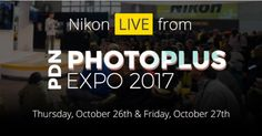 Nikon at the PhotoPlus Expo 2017 in New York City, USA: Stream Live Presentations from Nikon Ambassadors and Professional Photographers on Thursday, October 26 and Friday, October 27; 10:15 am – 4:45 PM EST https://www.photoxels.com/nikon-at-the-photoplus-expo-2017-in-new-york-city-usa-stream-live-presentations-from-nikon-ambassadors-and-professional-photographers-october-26-and-october-27/
