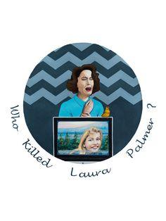 Art Print - Twin Peaks - Tamaño: 30 x 40 cm - Who Killed Laura Palmer - Precio: 30 €. Dulce Porvenir Estudio. Rosa Álamo