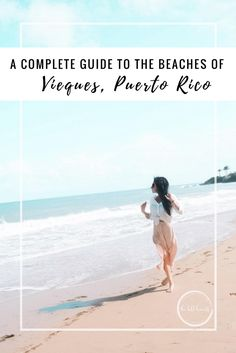 This is everything you need to know about exploring the beautiful, secluded beaches of Vieques, Puerto Rico!
