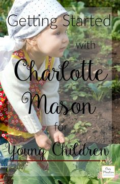 A guide to Charlotte Mason Education for Young Children. Getting started with Charlotte Mason in your homeschool homeschool charlottemason preschool kindergarten 85849936634815441 Learning Through Play, Kids Learning, Early Learning, Learning Spanish, Learning Time, Spanish Lessons, Right Start Math, How To Start Homeschooling, Homeschooling Resources
