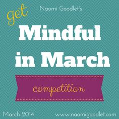 Get Mindful in March Competition! « It's free to enter!