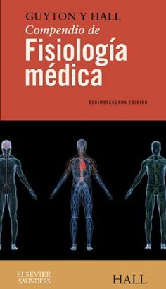 Guyton y Hall. Compendio de Fisiología médica (Spanish Edition) by John E. Hall. $25.64. 736 pages. Publisher: Elsevier; 12 edition (February 5, 2012)