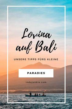 Lovina auf Bali ist die touristische Hochburg des Nordens, wobei Lovina im Vergleich zum touristischen Süden eher verschlafen wirkt. Bekannt geworden ist Lovina vor allem aufgrund der schwarzen Strändeund der Delphine, die jeden Morgen ihre Bahnen in der Bucht von Lovina ziehen. Doch Lovina hat noch weitere Highlights zu bieten. Hier kommen unsere Bali Tipps für Lovina, die du in deinem Bali Urlaub nicht verpassen solltest. #balilovina #baliurlaub #balitipps #baliinsidertipp