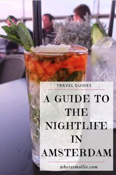 A Guide To The Nightlife In Amsterdam | Where's Mollie? A UK Travel And Lifestyle Blog