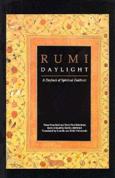 Buy Rumi: Daylight: A Daybook of Spiritual Guidance by Camille Adams Helminski and Read this Book on Kobo's Free Apps. Discover Kobo's Vast Collection of Ebooks and Audiobooks Today - Over 4 Million Titles! Spiritual Figures, Western Philosophy, Western World, Spiritual Guidance, Heart And Mind, All About Time, My Books, Religion, This Book