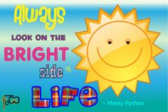 My focus word for 2016 is positive. Always look on the bright side of life!