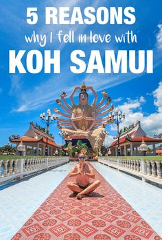 5 reasons and 5 locations why you will fell in love in Koh Samui too.