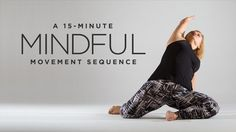 Find mindful movement on hectic days with this short sequence.