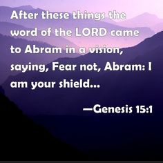 """Day 76 DREAM. [After the blessing of Melchizedek the king of Salem and the priest of El Elyon, the Creator, and meeting with the King of Sodom] """"...the Lord's word came to Abram in a vision, """"Do not be afraid, Abram. I am your protector. Your reward will be very great."""" Genesis 15:1 Lord God, our Creator, bless every dreamer, encourage their hearts to move forward in everything You show them. Thank You for dreams that become a reality and for dreams that you lead us to let go of. Amen."""