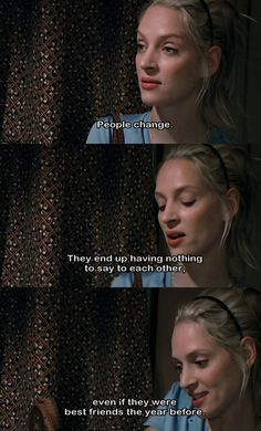 This was the movie when I realized that Uma Thurman was my Favorite Actress.