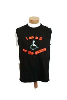 Fun Novelty Handicap Men or Womens Shirt Wheelchair by RayMels, $10.00