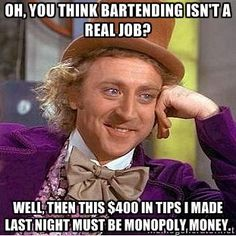 bartending isn't a real job - Google Search