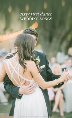 60 First Dance Songs for Your Wedding | Bridal Musings Wedding Blog
