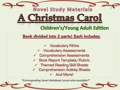 This is a complete unit of activities to go along with the book A Christmas Carol (children's version). The unit includes:  1- 2 Comprehension Tests 2- 2 Vocabulary Tests 3- Book report template and rubric 4- Themed skill sheets: Cause/Effect, Homophones/Homographs, Sequence 5- Comprehension Sheets: Characters, Setting, Compare/Contrast, Story Elements 6- Vocabulary Fill-In Sheets 7- A bonus activity!  Smart Notebook Presentation also available!
