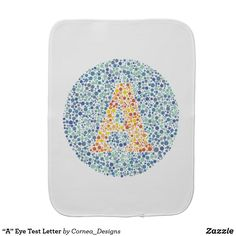 "Shop ""A"" Eye Test Letter Baby Burp Cloth created by Cornea_Designs. Personalize it with photos & text or purchase as is! Baby Shower Gifts, Baby Gifts, Baby Burp Cloths, Gifts For New Parents, Baby Safe, Baby Accessories, Soft Fabrics, Lettering, Eyes"