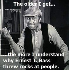 Ernest T. Bass - infamous for throwing rocks through windows and creating havoc in the relatively quiet Town of Mayberry. The Andy Griffith Show Great Tv Shows, Old Tv Shows, Sid Caesar, Don Knotts, The Andy Griffith Show, The Older I Get, Star Show, I Love My Dad, Tv Land