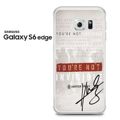 Invisible Hunter Hayes Lyric Quotes With Signature Samsung Galaxy S6 Edge Case