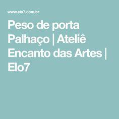 Peso de porta Palhaço   Ateliê Encanto das Artes   Elo7