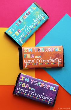 I'm Thankful for Your Friendship, Printable Candy Wrapper | Live Colorful for Club Chica Circle