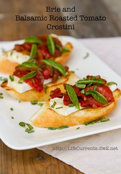Brie and Balsamic Roasted Tomato Crostini | Life Currents