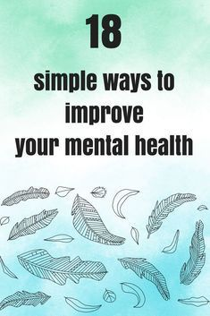 Simple ways to improve your mental health #mentalhealth #health #mentalhealthawareness