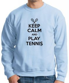 Keep Calm and Play Tennis Crewneck Sweatshirt Medium Light Blue ** You can find more details by visiting the image link.