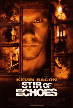 """""""Stir of Echoes"""" - Directed by David Koepp. With Kevin Bacon, Zachary David Cope, Kathryn Erbe, Illeana Douglas. After being hypnotized by his sister in law, a man begins seeing haunting visions of a girl's ghost and a mystery begins to unfold around him. Ghost Movies, Scary Movies, Horror Movies, Ghost Film, Nice Movies, Classic Movies, Kathryn Erbe, Kevin Bacon, Dvd Film"""