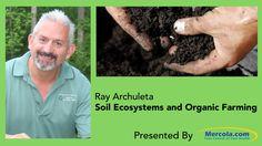 Dr. Mercola & Ray Archuleta Discuss Soil Health
