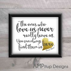 Black and Gold Printable Home Decor Harry Potter Quote - The ones who love us never really leave us. You can always find them in here. by AMPitupdesigns