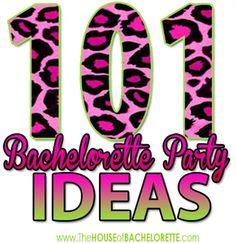101 Bachelorette Party Ideas | The House of Bachelorette @jenna @Sunny Brumage