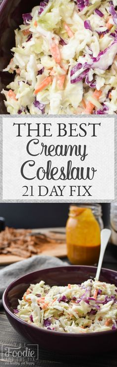 21 Day Fix Creamy Coleslaw | The Foodie and The Fix